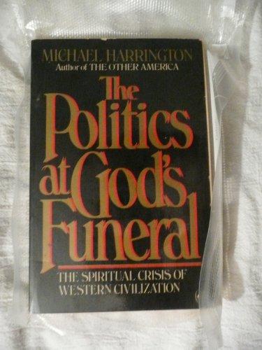 9780140076899: Politics at God's Funeral