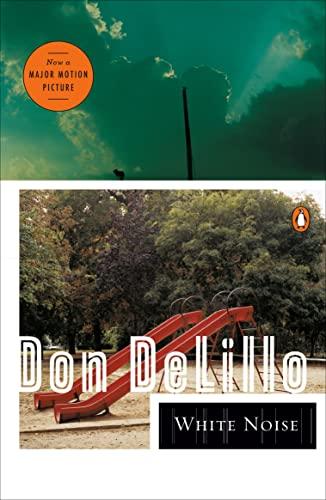 White Noise (Contemporary American Fiction): Don DeLillo