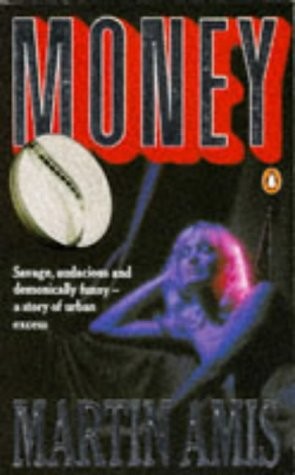 Money: A Suicide Note (English and Spanish: Martin Amis