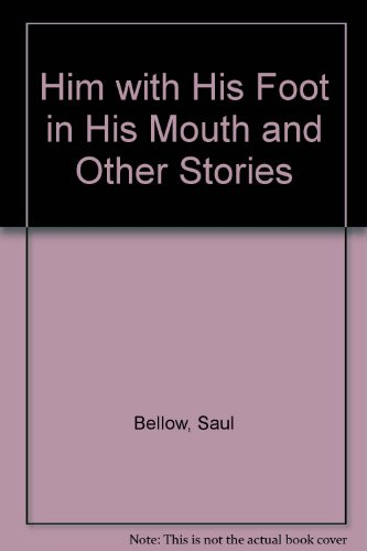 9780140077162: Him with His Foot in His Mouth and Other Stories