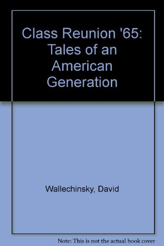 9780140077353: Class Reunion '65: Tales of an American Generation