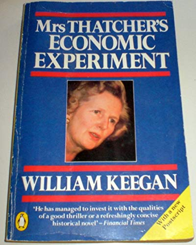 9780140077490: Mrs. Thatcher's Economic Experiment