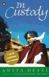 9780140077520: In Custody (King Penguin)