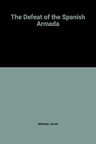 9780140077643: Defeat Of The Spanish Armada