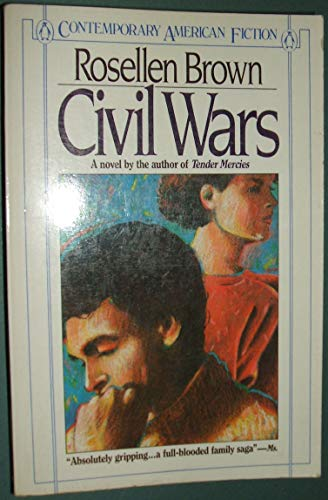 9780140077834: Civil Wars (Contemporary American Fiction)