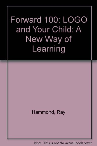 9780140078190: Forward 100: LOGO and Your Child: A New Way of Learning