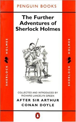 9780140079074: The Further Adventures of Sherlock Holmes (Classic Crime)