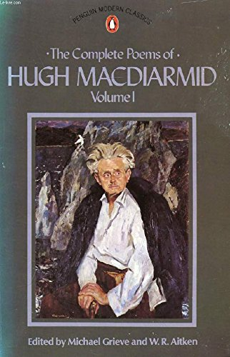 The Complete Poems of Hugh MacDiarmid: Volume