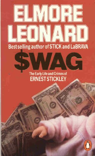9780140079159: Swag: The Early Life And Crimes of Ernest Stickley in Detroit