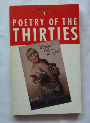 9780140079593: Poetry of the Thirties (Modern Classics)