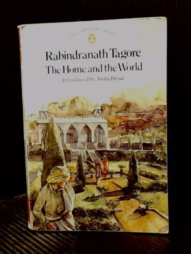 Modern Classics Home And The World (Penguin: Rabindranath Tagore