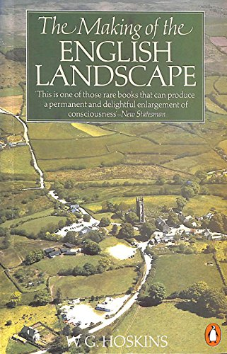 9780140079647: Making Of The English Landscape
