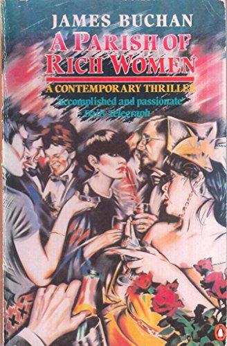 9780140079722: A Parish Of Rich Women