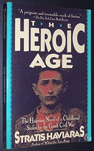 9780140079760: The Heroic Age