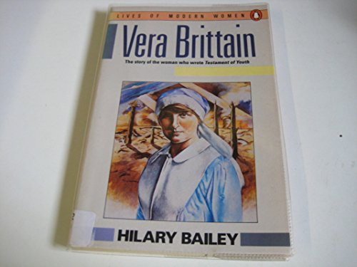 9780140080032: Vera Brittain (Lives of Modern Women)