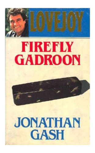 9780140080070: Firefly Gadroon (Lovejoy Mystery)