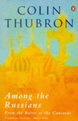 9780140080254: Among the Russians