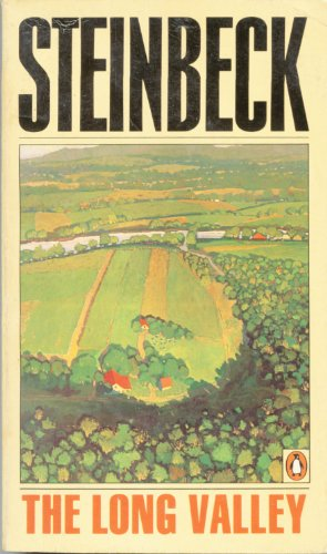 The Long Valley : Story.: Steinbeck, John:
