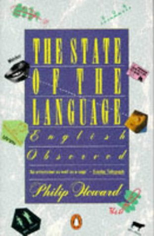 9780140080865: The State of the Language: English Observed