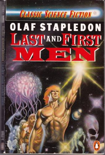9780140080889: Last and First Men (Classic Science Fiction)