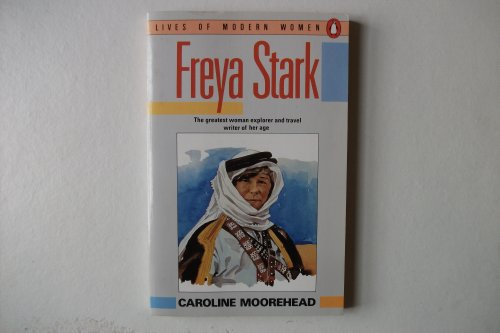 9780140081084: Freya Stark (Lives of Modern Women)
