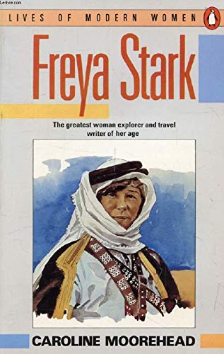 9780140081084: Freya Stark (Lives of Modern Women)