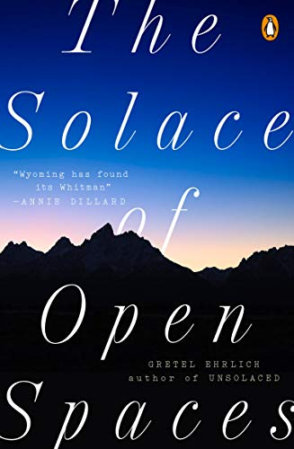 The Solace of Open Spaces: Ehrlich, Gretel