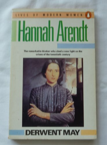 9780140081169: Hannah Arendt (Lives of Modern Women)