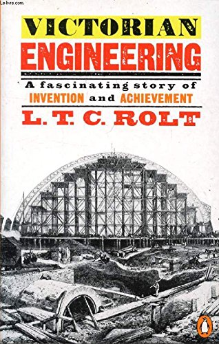 9780140081244: Victorian Engineering: A Fascinating Story of Invention and Achievement