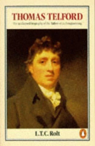 Thomas Telford: L.T.C. Rolt