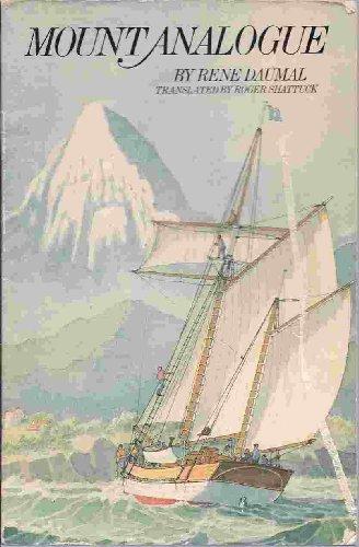9780140081268: Mount Analogue: A Novel of Symbolically Authentic Non-Euclidean Adventures in Mountain Climbing