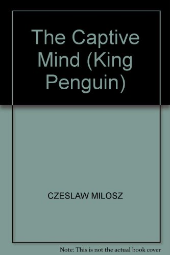 9780140081299: The Captive Mind (King Penguin)