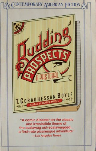 9780140081510: Budding Prospects (Contemporary American fiction)