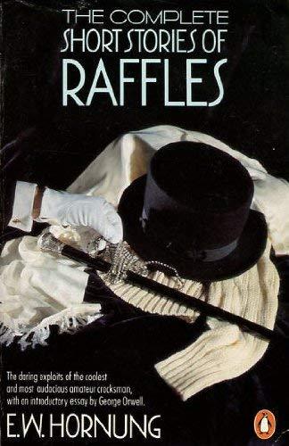 9780140081558: Complete Short Stories Of Raffles The Amateur