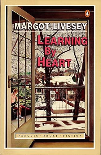 9780140081572: Learning by Heart (Penguin Short Fiction)