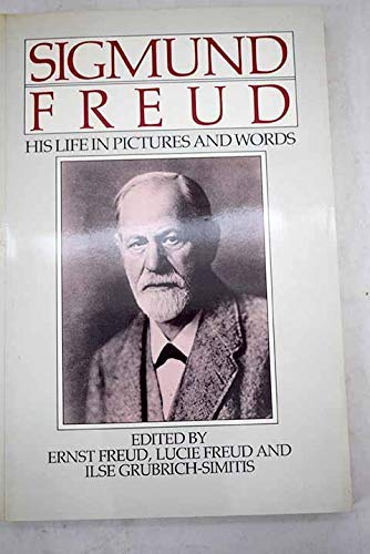 9780140081732: Sigmund Freud: His Life in Pictures and Words