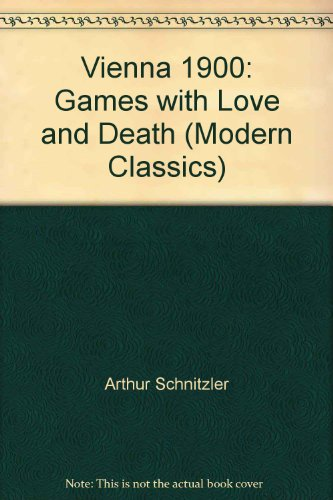 9780140081947: Vienna 1900: Games with Love and Death (Modern Classics)