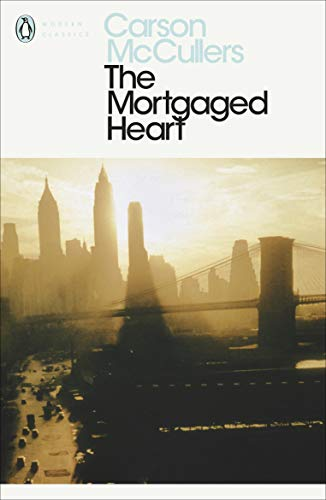9780140081954: The Mortgaged Heart (Penguin Modern Classics)