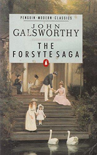 The Forsyte Saga: The Man of Property;: John Galsworthy