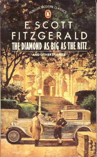 9780140082081: The Stories of F. Scott Fitzgerald,Vol. 1: The Cut-Glass Bowl;May Day;the Diamond As Big As the Ritz;the Rich Boy;Crazy Sunday;an Alcoholic Case;the ... Ritz and Other Stories v. 1 (Modern Classics)