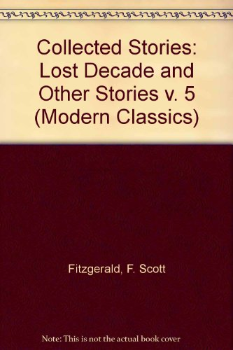 9780140082128: Collected Stories: Lost Decade and Other Stories v. 5 (Modern Classics)