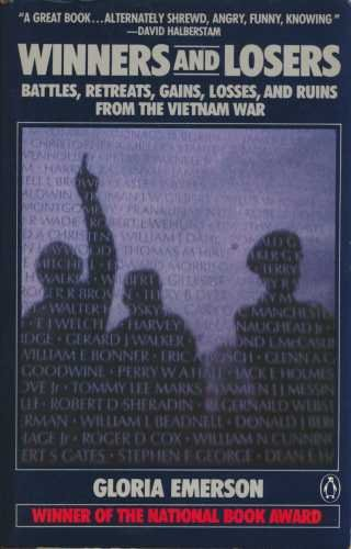 9780140082166: Winners and Losers: Battles, Retreats, Gains, Losses and Ruins from the Vietnam War