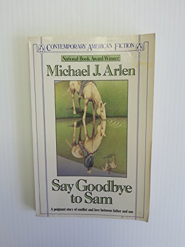 9780140082241: Say Goodbye to Sam (Contemporary American Fiction)
