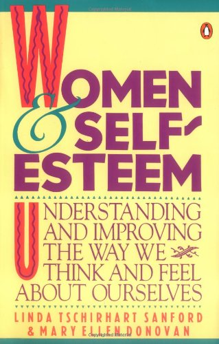 9780140082258: Women and Self-Esteem: Understanding and Improving the Way We Think and Feel AboutOurselves