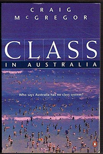 9780140082272: Class in Australia