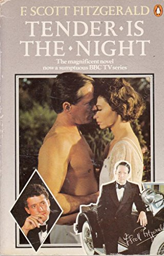9780140082739: Tender is the Night: A Romance