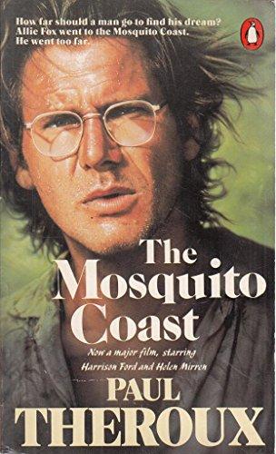 9780140082906: The Mosquito Coast