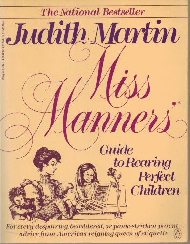 9780140083088: Miss Manners' Guide to Rearing Perfect Children