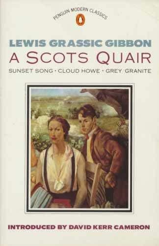 9780140083484: Modern Classics Scots Quair: Sunset Song Cloud Howe Grey Granite