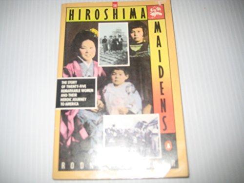 9780140083521: The Hiroshima Maidens